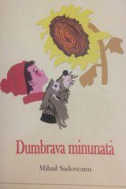 Dumbrava Minunata – M.Sadoveanu